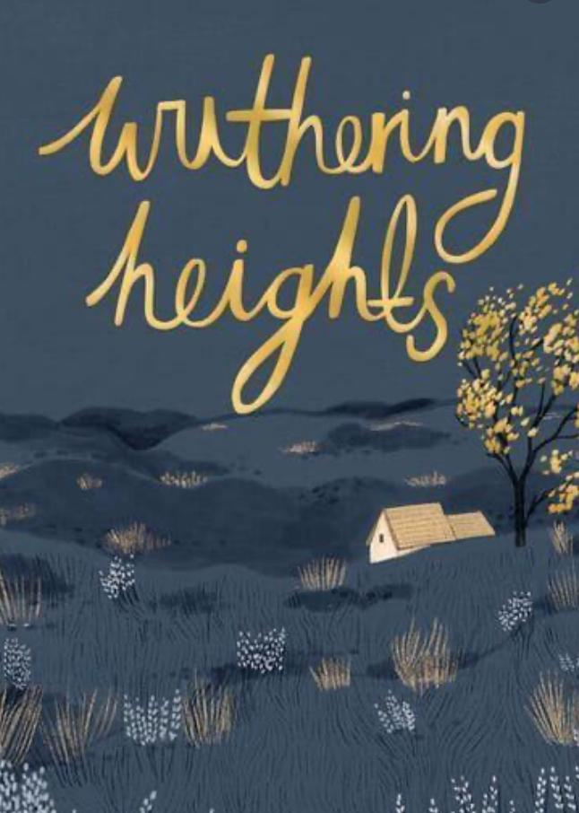 Wuthering Heights: a favourite despite being written 200 years ago.