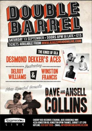 Desmond Dekker's Aces and Dave and Ansell Collins are coming to Kingsmeadow