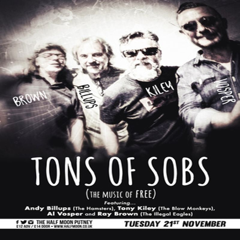 TONS OF SOBS - Music from the band FREE @ The Half Moon Putney
