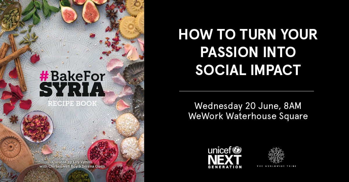 World Refugee Day: Bake for Syria launch at WeWork | How to Turn Your Passion into Social Impact