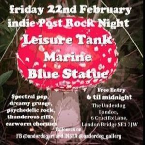 Indie Post Rock Night feat: Leisure Tank, Marine and Blue Statue